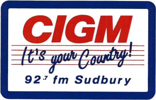 CIGM FM 92.7 - It's Your Country - Sticker - CKSO - Cambrian Broadcasting